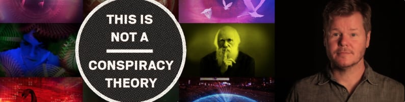 7 – Kirby Ferguson – This is Not a Conspiracy Theory